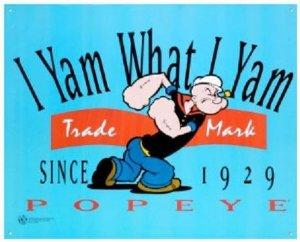 Popeye I yam what I yam
